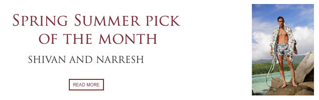 Spring Summer Pick of the Month: Shivan and Narresh