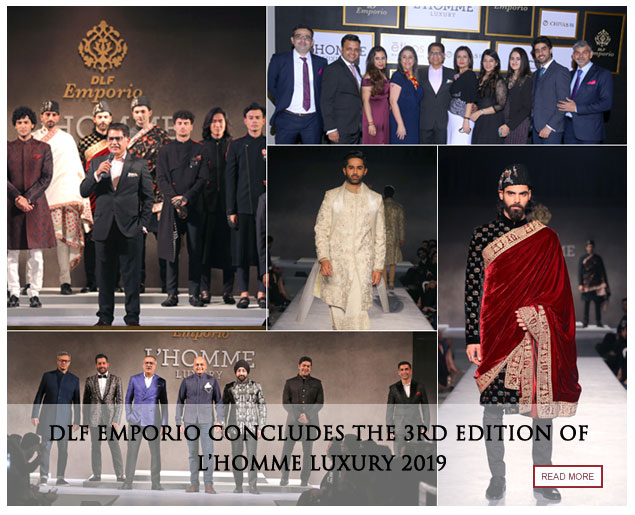 DLF Emporio concludes the 3rd edition of L'Homme Luxury 2019