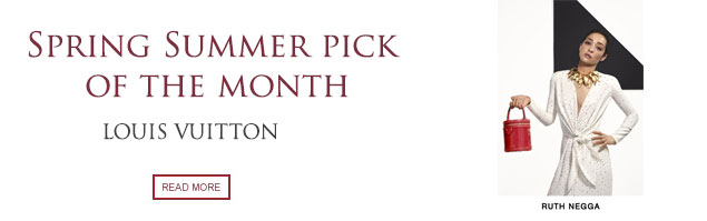 Spring Summer Pick of the Month: Louis Vuitton