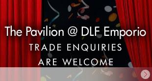 The Pavilion @ DLF Emporio